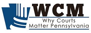Why Courts Matter - Pennsylvania